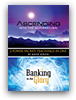 Ascending in the Supernatural & Banking in the Glory by